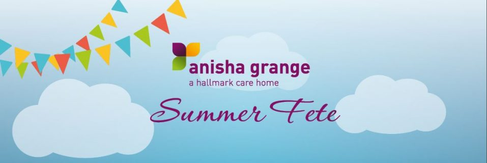 Anisha Grange Care Home to host summer fete