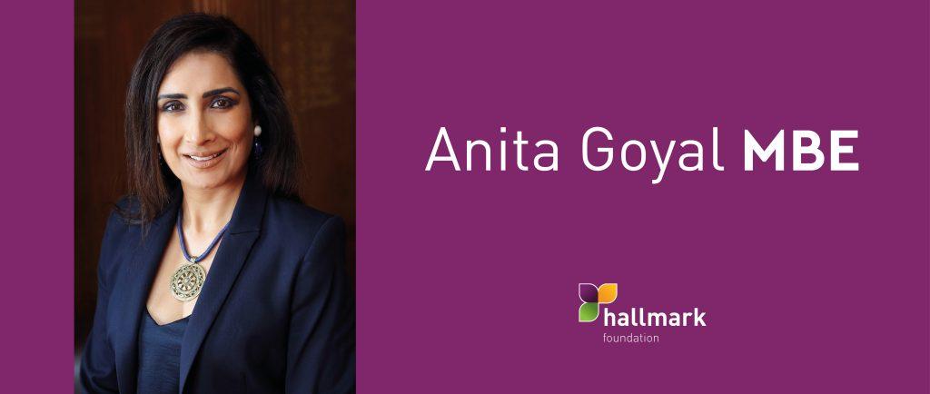Hallmark Foundation Board Trustee Anita Goyal receives MBE