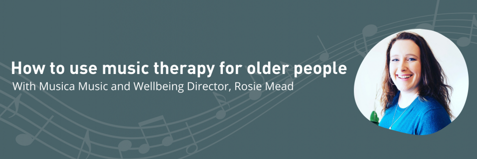 How to use music as therapy for older people